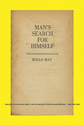 Man's Search for Himself By May, Rollo