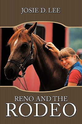 Reno and the Rodeo By Myers, Glenice